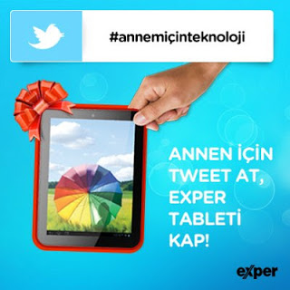 Exper – Annen İçin Tweet At, Exper Tableti Kap !