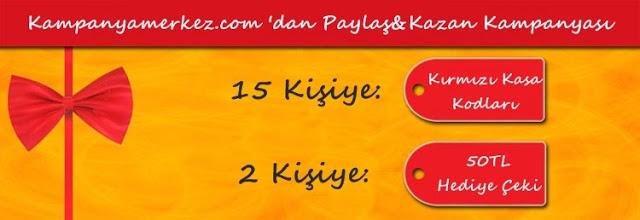Kampanyamerkez.com 'dan Paylaş&Kazan Kampanyası