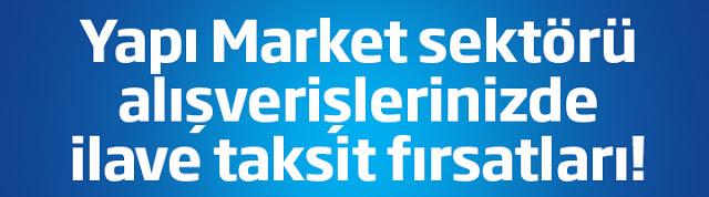İş Bankası Yapı Market Sektörü Ek Taksit Kampanyası