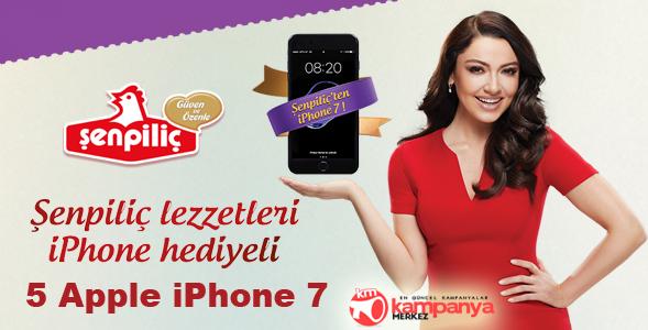 ŞENPİLİÇ'ten 5 Kişiye iPhone 7 Hediye!
