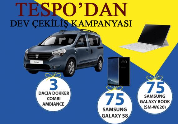 Tespo 2017 3 Dacia Dokker, 75 Samsung Led TV, 75  Samsung S6 Çekiliş Kampanyası