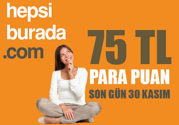 Hepsiburada 75 TL para puan kampanyası
