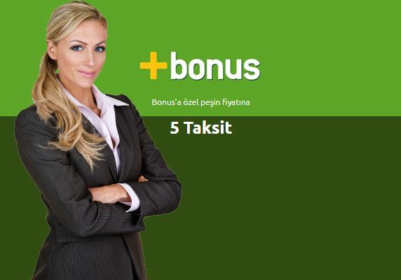 Bonus'a özel 5 taksit kampanyası