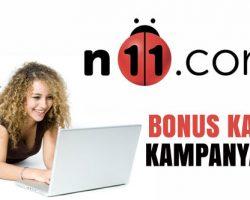 N11 75 TL Bonus kampanyası 1-15 Mayıs 2018