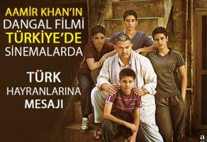 Aamir Khan'ın Dangal adlı sinema filmi Türk sinemalarında