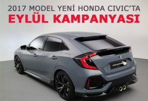 Yeni Honda Civic 2017 Eylül ayı kampanyalı fiyatlarını kaçırmayın