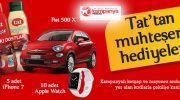 TAT 1 Kişiye Fiat 500 X, 5 Kişiye iPhone 7, 10 Kişiye Apple Watch