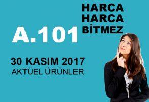 A101 30 Kasım 2017 Aktüel Ürünler Kataloğu