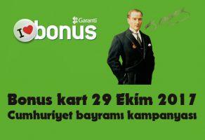 Bonus 29 Ekim Cumhuriyet bayramı kampanyası