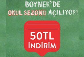 Boyner okul alışverişi 50 TL indirim kupon kodu