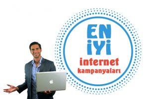 En iyi internet kampanyaları ve indirimli paketleri
