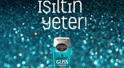 Gliss (28.05.2015 – 29.06.2015) Kampanyası