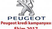 Peugeot kredi kampanyası Ekim 2017 avantajı